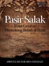 Pasir Salak: Pusat Gerakan Menentang British di Perak