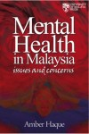 Mental Health in Malaysia: Issues and Concerns