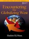 Encountering The Globalizing West Investigating on Emerging Variety