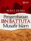 Pengembaraan Ibn Battuta Musafir Islam