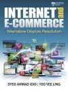 Internet and E‐Commerce Alternative Dispute Resolution