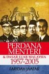 Perdana Menteri dan Dasar Luar Malaysia