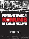Pembanterasaan Komunis Di Tanah Melayu