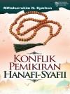 Konflik Pemikiran Hanafi - Syafii