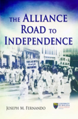 THE ALLIANCE ROAD TO INDEPENDENCE