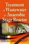 Treatment of Waste Water by Anaerobic Stage Reactor