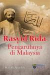 Rashid Rida Pengaruhnya di Malaysia
