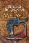 Refleksi Historiografi  Alam Melayu