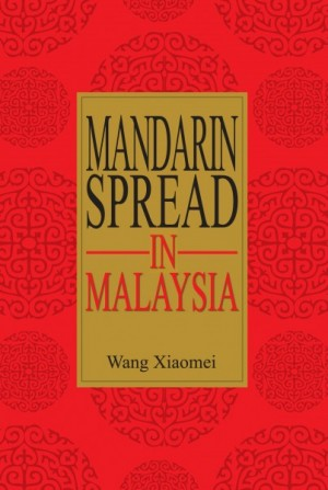 Mandarin Spread in Malaysia by Wang Xiaomei from  in  category