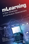 Mlearning a New Dimension of Curriculum Advancement