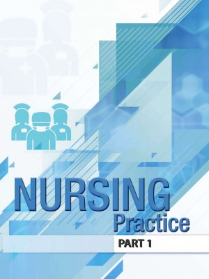 The Nursing Practice Procedure Manual - Part 1 by Chen Hoi Yen, Kogila Supramanian, Fadziah Ismail, Patmani Ramaiah, Subhashini Nair Govindan, Dalim Anak Sugen, Rose Ayu Md Rabi, Eni Farissa Sofian, Noorul Hilwana Ali, Masmeeza Zainol Abidin, Zabidah Mat Sidi, Ezawaty Mat Johor, Habesah Nordin, Valarmathi Isaac Nadar Selvaraj, Chin Wan Sheau, Ngarilah Mohd Ariff, Zabedah Abdul Hamid, Sumathy Arumugam @ Sivapragasam from  in  category