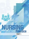 The Nursing Practice Procedure Manual - Part 1