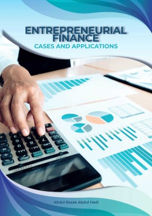 ENTREPRENEURIAL FINANCE - Cases and Applications