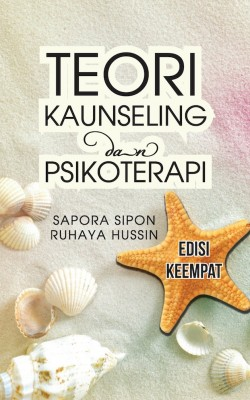Teori Kaunseling & Psikoterapi Edisi 4 by Sapora Sipon & Ruhaya Hussin from  in  category