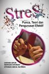 Stres : Punca, Teori dan Pengurusan Efektif