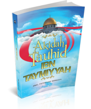 Akidah Tauhid Ibn Taymiyyah