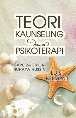 Teori Kaunseling dan Psikoterapi : Edisi Keempat by Sapora Sipon & Ruhaya Hussin from PENERBIT USIM in Lifestyle category