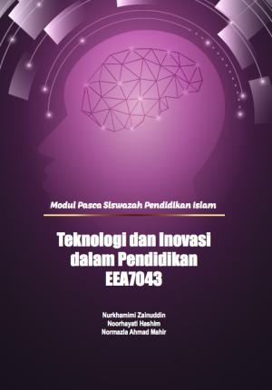 Teknologi dan Inovasi dalam Pendidikan by Nurkhamimi Zainuddin,  Noorhayati Hashim & Normazla Ahmad Mahir from PENERBIT USIM in Politics category