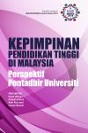 Kepimpinan Pendidikan Tinggi di Malaysia : Perspektif Pentadbir Universiti by Razali Othman, Khasiah Zakaria, Azlin Abd Jamil & Hafizah Marzuki from  in  category