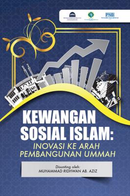 Kewangan Sosial Islam : Inovasi ke Arah Pembangunan Ummah