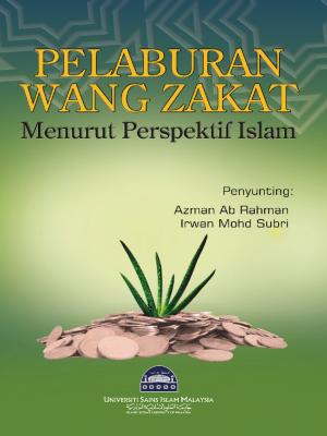 Pelaburan Wang Zakat Menurut Perspektif Islam by Azman Ab Rahman & Irwan Mohd Subri from  in  category