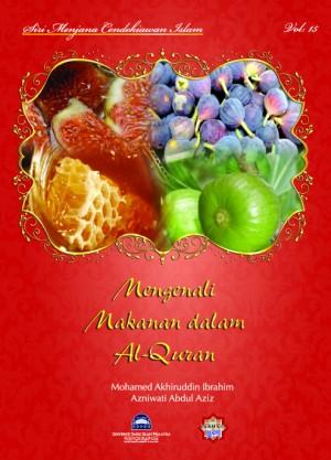 Siri Permata Insan: Siri Permata Insan: Mengenali Makanan Dalam al-Quran by Mohamed Akhiruddin Ibrahim & Azlina Mohamed Nor from  in  category