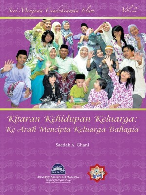 Siri Permata Insan – Kitaran Kehidupan Keluarga by Saedah A. Ghani from PENERBIT USIM in General Novel category