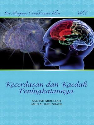 Siri Permata Insan - Kecerdasan dan Kaedah Peningkatannya Vol. 7 by Salhah Abdullah & Amin Al Haadi Shafie from PENERBIT USIM in General Academics category