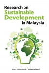 Research on Sustainable Development in Malaysia by Editors - Zulkipli Ghazali, Muhammad Zahid from  in  category
