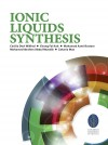 Ionic Liquids Synthesis by Cecilia Devi Wilfred, Zakaria Man, Mohd Azmi Bustam, Mohamed Ibrahim Abdul Mutalib, Chong Fai Kait  from  in  category