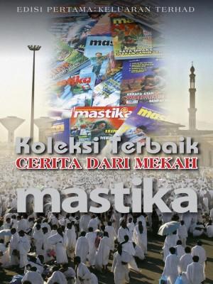 Koleksi Terbaik Cerita Dari Mekah by Utusan Karya Sdn. Bhd. from UTUSAN KARYA SDN BHD in General Novel category