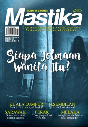 Mastika Februari 2017 by UTUSAN KARYA SDN BHD from UTUSAN KARYA SDN BHD in Magazine category