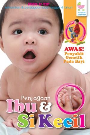Penjagaan Ibu & Si Kecil by UTUSAN KARYA SDN BHD from  in  category