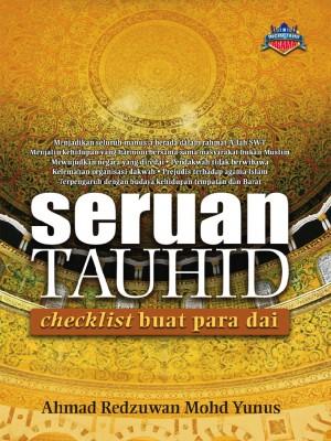 Seruan Tauhid : Checklist Buat Para Dai by Redzuwan Mohd Yunus from UTUSAN PUBLICATIONS & DISTRIBUTORS SDN BHD in Islam category