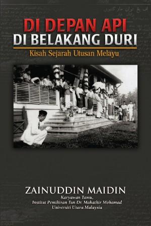 Di Depan Api Di Belakang Duri - Kisah Sejarah Utusan Melayu by Zainuddin Maidin from  in  category