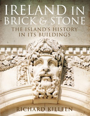 Ireland in Brick and Stone by Richard   Killeen from Vearsa in History category