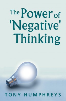 The Power of Negative Thinking by Tony   Humphreys from Vearsa in Family & Health category