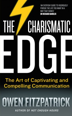 The Charismatic Edge: The Art of Captivating and Compelling Communication by Owen Fitzpatrick from Vearsa in Business & Management category