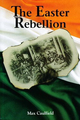 The Easter Rebellion by Max Caulfield from Vearsa in History category