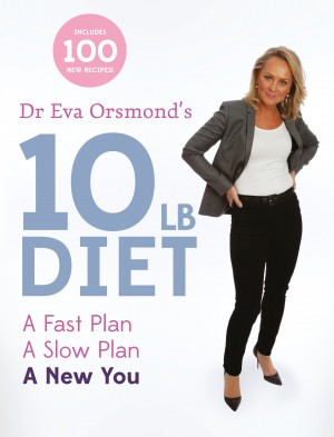 Dr Eva Orsmond's 10lb Diet by Eva Orsmond from Vearsa in Family & Health category