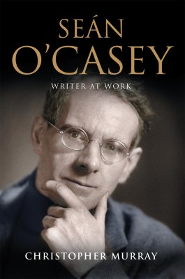 Seán O'Casey, Writer at Work by Christopher Murray from Vearsa in Autobiography & Biography category