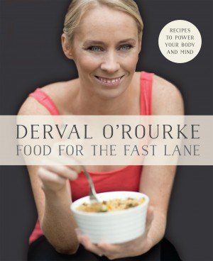 Food for the Fast Lane – Recipes to Power Your Body and Mind by Derval O'Rourke from Vearsa in Recipe & Cooking category
