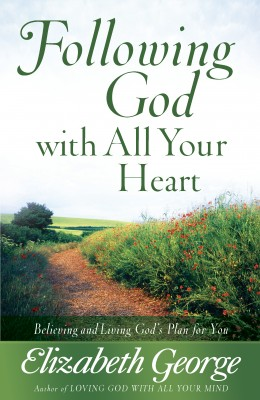 Following God with All Your Heart by Elizabeth George from Vearsa in Religion category