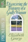 Discovering the Treasures of a Godly Woman by Elizabeth George from  in  category