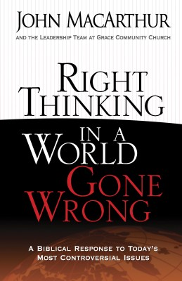 Right Thinking in a World Gone Wrong by John MacArthur from Vearsa in Religion category