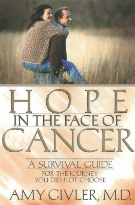 Hope in the Face of Cancer by M.D. Givler from Vearsa in Family & Health category