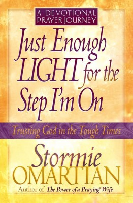 Just Enough Light for the Step I'm On--A Devotional Prayer Journey by Stormie Omartian from Vearsa in Religion category
