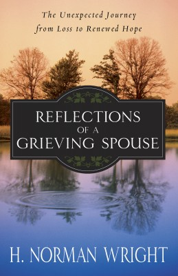 Reflections of a Grieving Spouse by H. Norman Wright from Vearsa in Religion category
