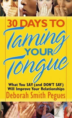 30 Days to Taming Your Tongue by Deborah Smith Pegues from Vearsa in Religion category