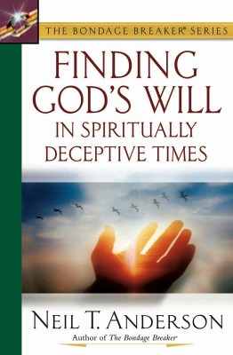 Finding God's Will in Spiritually Deceptive Times by Neil T. Anderson from Vearsa in Religion category